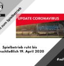 Spielbetrieb ruht bis einschließlich 19. April 2020