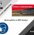 Maskenpflicht im MFV-Stadion