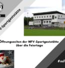 Öffnungszeiten der MFV-Sportgaststätte an Weihnachten und Silvester